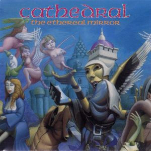 CATHEDRAL (Uk) The Ethereal Mirror CD1993