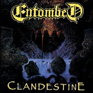 ENTOMBED (sweden) Clandestine