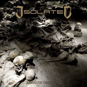 ISOLATED (Mex.)_Absolute Obscurity