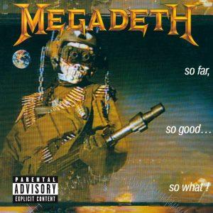 MEGADETH (Usa)_So far so good