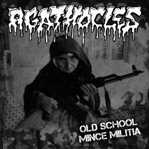 AGATHOCLES / BLASFEMATORIO_ Old school mince Militia (Vinyl7″)